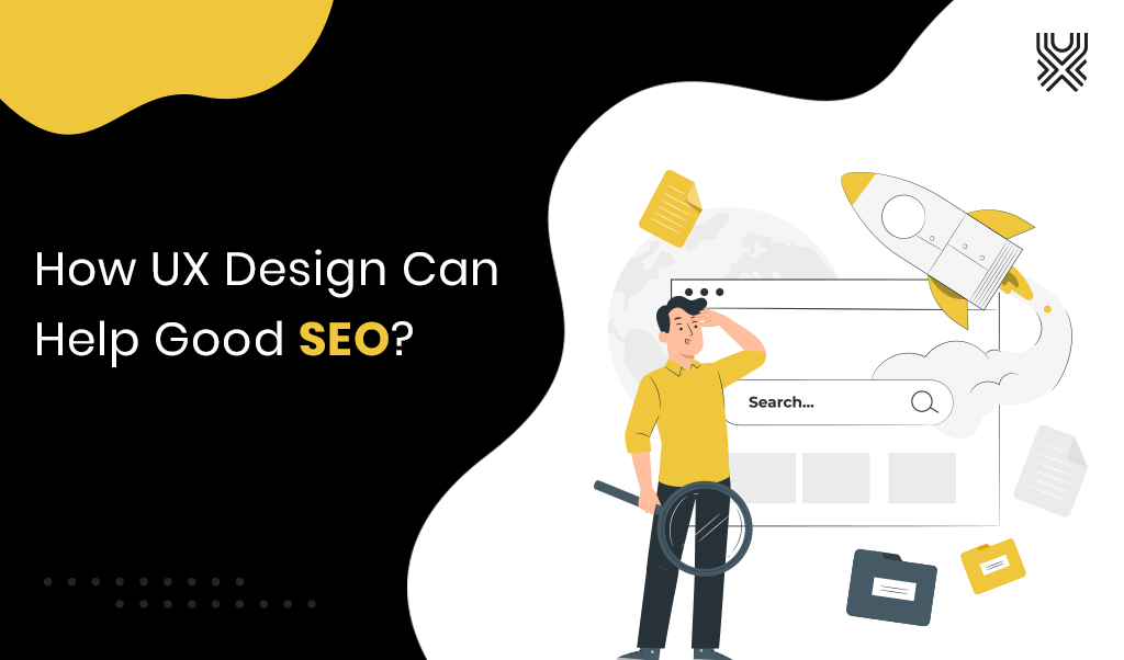How UX Design services Can Help Good SEO